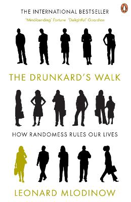The Drunkard's Walk: How Randomness Rules Our Lives by Leonard Mlodinow