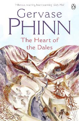 The Heart of the Dales by Gervase Phinn