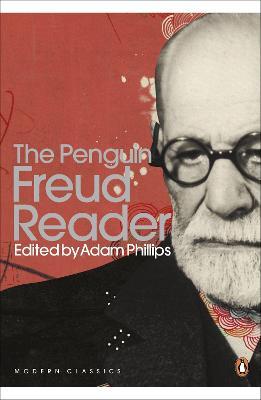 The Penguin Freud Reader by Sigmund Freud
