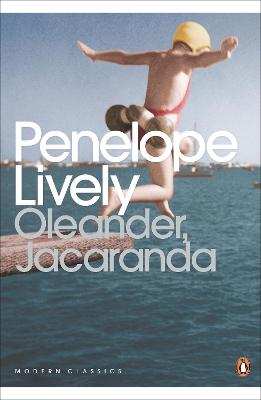 Oleander, Jacaranda A Childhood Perceived by Penelope Lively