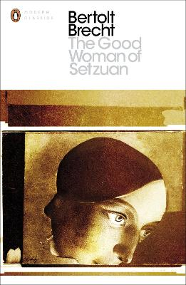 The Good Woman of Setzuan by Bertolt Brecht