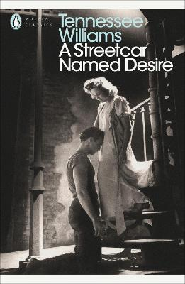 A Streetcar Named Desire by Tennessee Williams, Arthur Miller