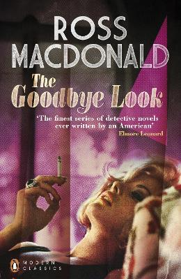 The Goodbye Look by Ross Macdonald