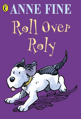 Roll Over Roly by Anne Fine