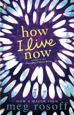 How I Live Now by Meg Rosoff
