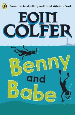 Benny and Babe by Eoin Colfer