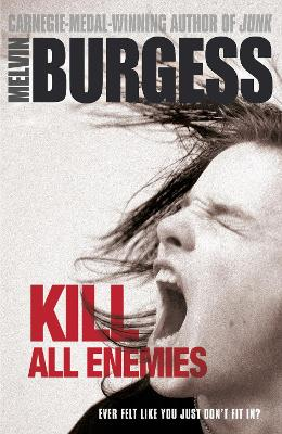 Kill All Enemies by Melvin Burgess