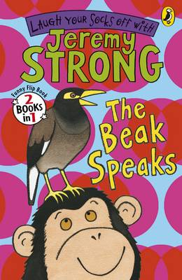 The Beak Speaks/Chicken School by Jeremy Strong