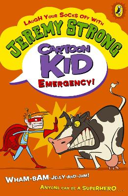 Cartoon Kid - Emergency! by Jeremy Strong