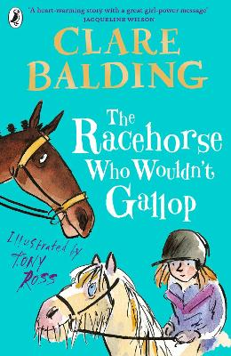 Cover for The Racehorse Who Wouldn't Gallop by Clare Balding