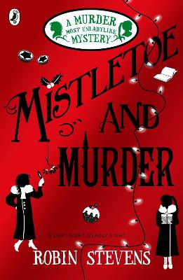 Cover for Mistletoe and Murder by Robin Stevens