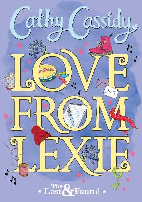 Cover for Love from Lexie by Cathy Cassidy