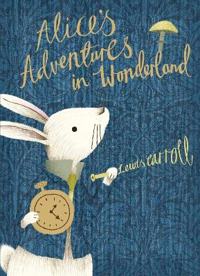 Alice's Adventures in Wonderland V&A Collector's Edition by Lewis Carroll