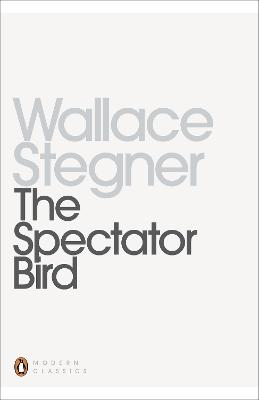 The Spectator Bird by Wallace Stegner