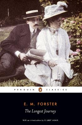 The Longest Journey by E.M. Forster, Gilbert Adair
