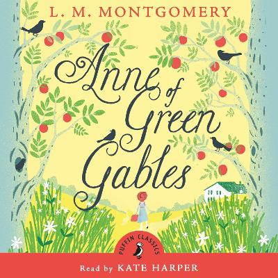 Anne of Green Gables by Kate Harper, L. Montgomery