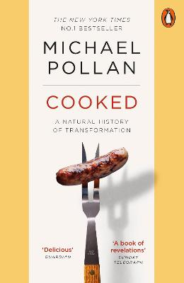 Cooked A Natural History of Transformation by Michael Pollan