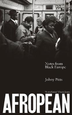 Afropean Notes from Black Europe