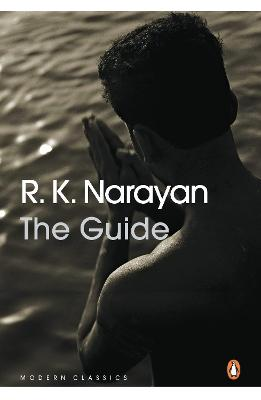 The Guide A Novel by R. K. Narayan
