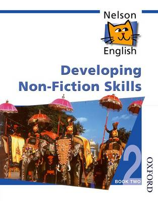 Nelson English - Book 2 Developing Non-Fiction Skills by John Jackman, Wendy Wren
