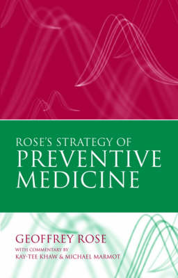 Rose's Strategy of Preventive Medicine by Geoffrey Rose