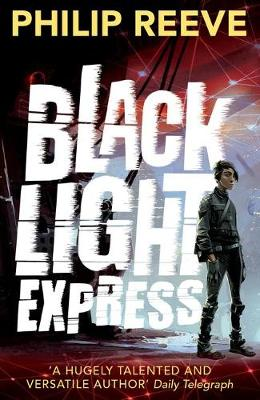 Cover for Black Light Express by Philip Reeve