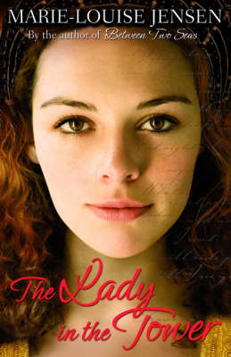 The Lady in the Tower by Marie-louise Jensen