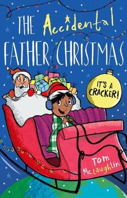 Cover for The Accidental Father Christmas by Tom McLaughlin