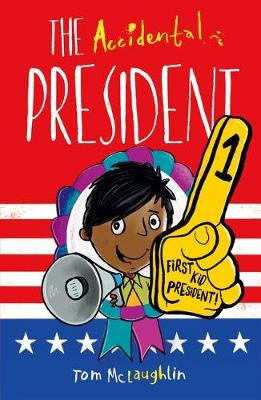 Cover for The Accidental President by Tom McLaughlin