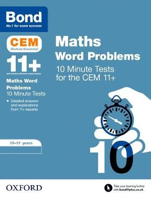 Bond 11+: CEM Maths Word Problems 10 Minute Tests 10-11 Years by Michellejoy Hughes