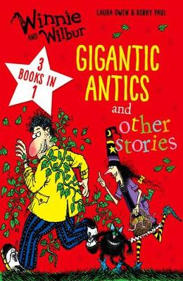 Cover for Winnie and Wilbur: Gigantic Antics and other stories by Laura Owen