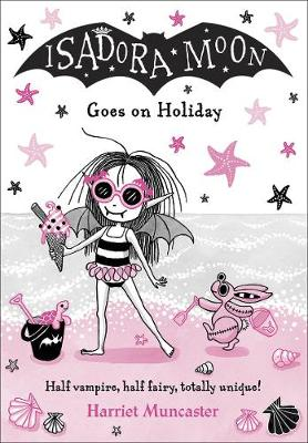 Cover for Isadora Moon Goes on Holiday by Harriet Muncaster