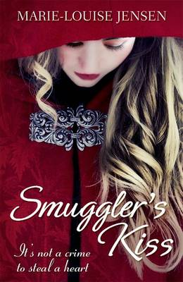 Smuggler's Kiss by Marie-louise Jensen