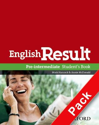 English Result: Pre-Intermediate: Teacher's Resource Pack with DVD and Photocopiable Materials Book General English four-skills course for adults by Mark Hancock, Annie McDonald