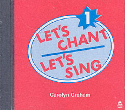 Let's Chant, Let's Sing: 1: Compact Disc by Carolyn Graham