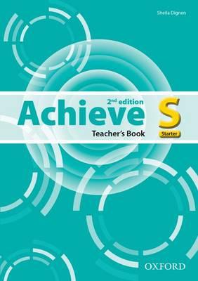Achieve: Starter: Teacher's Book English by