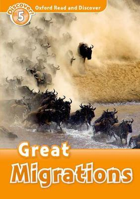 Oxford Read and Discover: Level 5: Great Migrations by