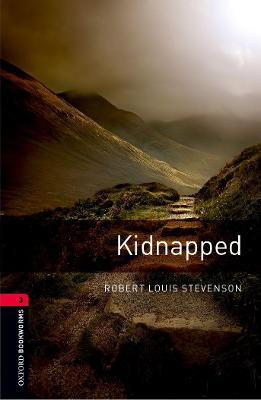 Oxford Bookworms Library: Level 3:: Kidnapped by Robert Louis Stevenson, Clare West