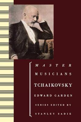 Tchaikovsky by Edward (retired Professor of Music, Sheffield University) Garden