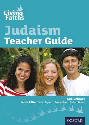 Living Faiths Judaism Teacher Guide by Sue Schraer