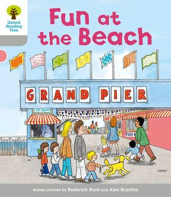 Oxford Reading Tree: Level 1: First Words: Fun at the Beach by Roderick Hunt, Thelma Page
