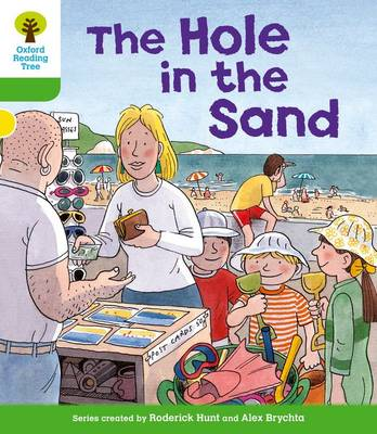 Oxford Reading Tree: Level 2: First Sentences: The Hole in the Sand by Roderick Hunt, Thelma Page