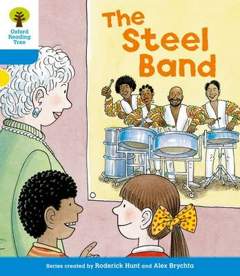 Oxford Reading Tree: Level 3: First Sentences: The Steel Band by Gill Howell, Roderick Hunt