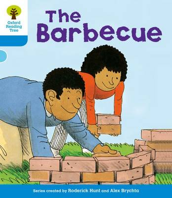 Oxford Reading Tree: Level 3: More Stories B: The Barbeque by Roderick Hunt, Gill Howell