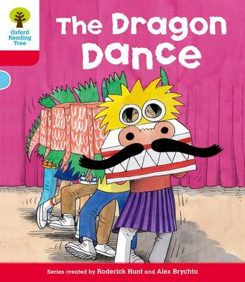 Oxford Reading Tree: Level 4: More Stories B: The Dragon Dance by Roderick Hunt