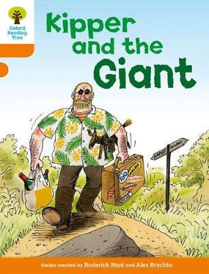 Oxford Reading Tree: Level 6: Stories: Kipper and the Giant by Roderick Hunt