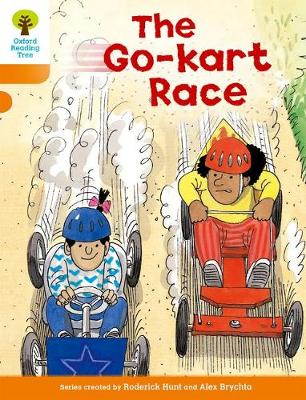 Oxford Reading Tree: Level 6: More Stories A: The Go-kart Race by Roderick Hunt