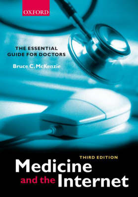 Medicine and the Internet by Bruce C. McKenzie