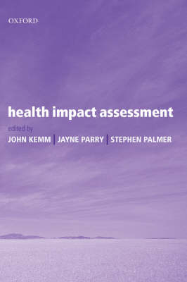 Health Impact Assessment by John Kemm
