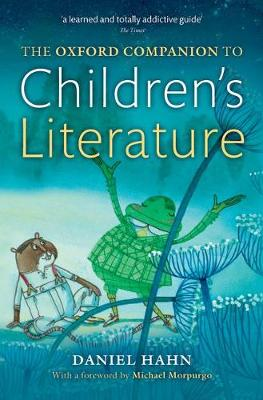 The Oxford Companion to Children's Literature by Daniel Hahn